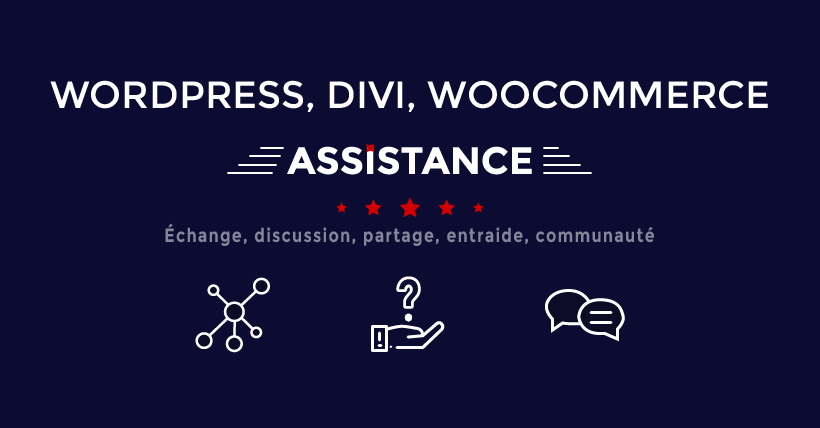 Nouveau groupe WordPress, Divi, WooCommerce Assistance